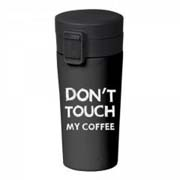 Termo šolja DON'T TOUCH MY COFFEE
