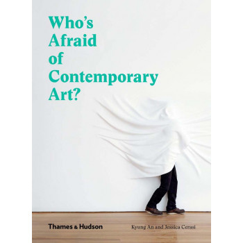 WHO S AFRAID OF CONTEMPORARY ART
