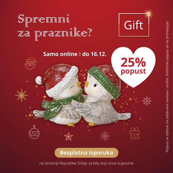 SPREMNI ZA PRAZNIKE Gift - 25% popusta