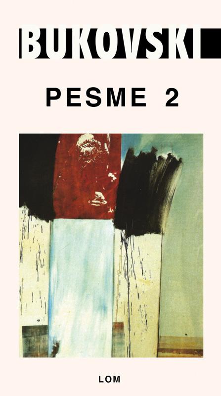 PESME 2 Čarls Bukovski