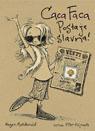 CACA FACA POSTAJE  SLAVNA
