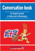 CONVERSATION BOOK PRIRUČNIK ZA ENGLESKE TURISTE