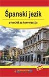 PRIRUČNIK ZA KONVERZACIJU ŠPANSKI