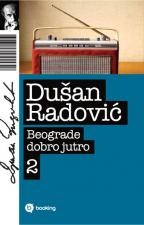 BEOGRADE DOBRO JUTRO II