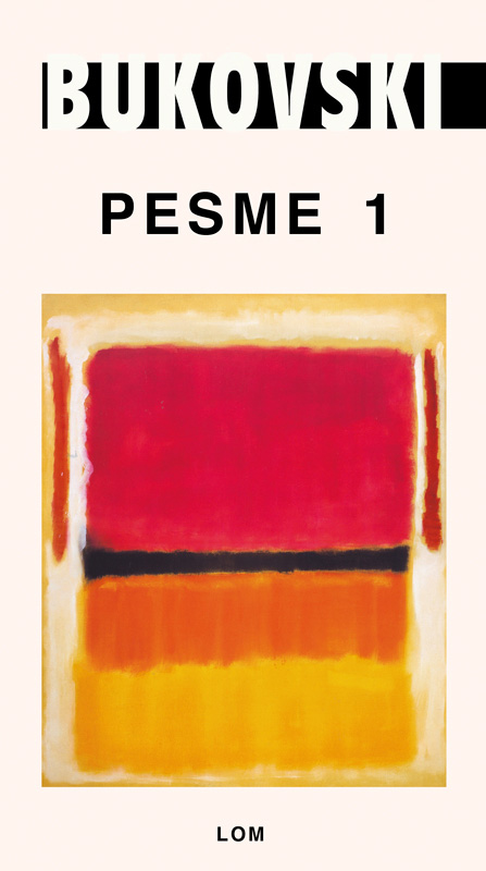 PESME I ČARLS BUKOVSKI