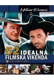 52 IDEALNA FILMSKA VIKENDA
