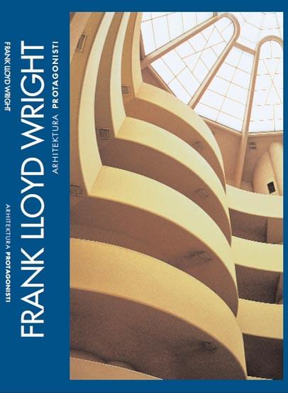 ARHITEKTURA PROTAGONISTI 4 FRANK LLOYD WRIGHT
