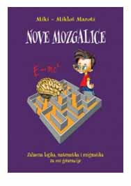 NOVE MOZGALICE