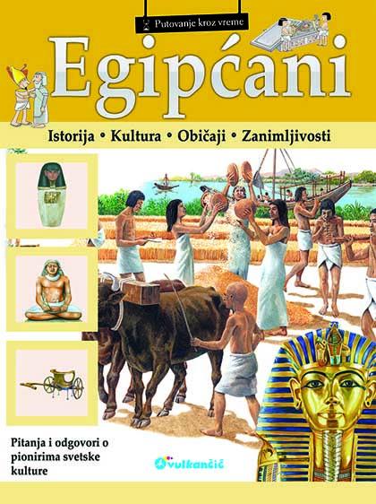 PUTOVANJE KROZ VREME EGIPĆANI
