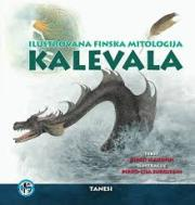 KALEVALA ILUSTROVANA FINSKA MITOLOGIJA