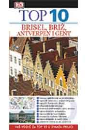 TOP 10 BRISEL BRIŽ ANTVERPEN I GENT
