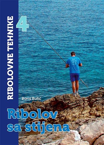 RIBOLORIBOLOVNE TEHNIKE 4 RIBOLOV SA STJENA