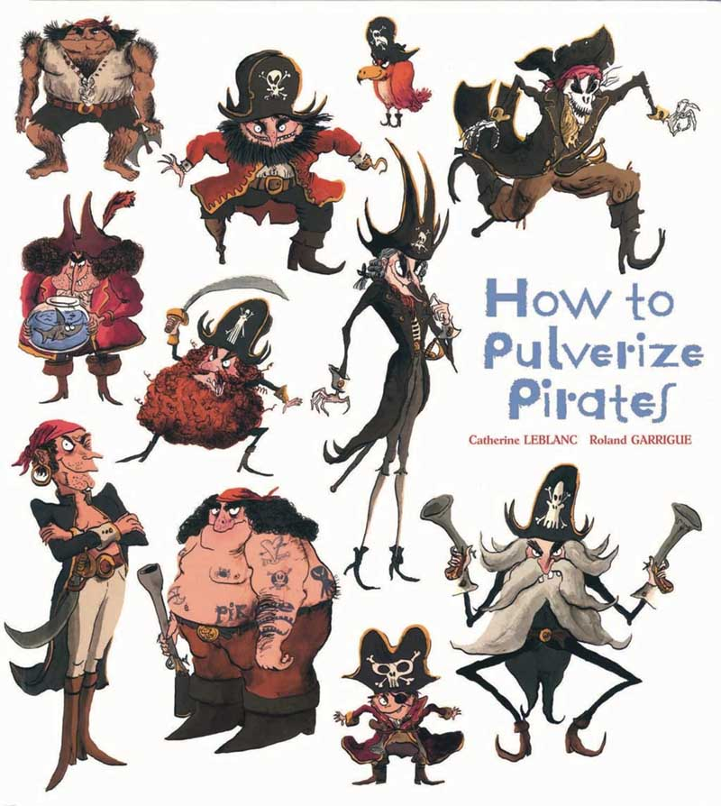 HOW TO PULVERIZE PIRATES