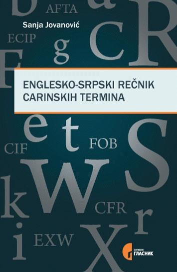 ENGLESKO SRPSKI REČNIK CARINSKIH TERMINA