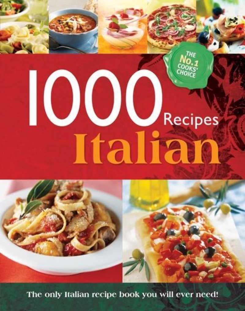 1000 RECIPES ITALIAN