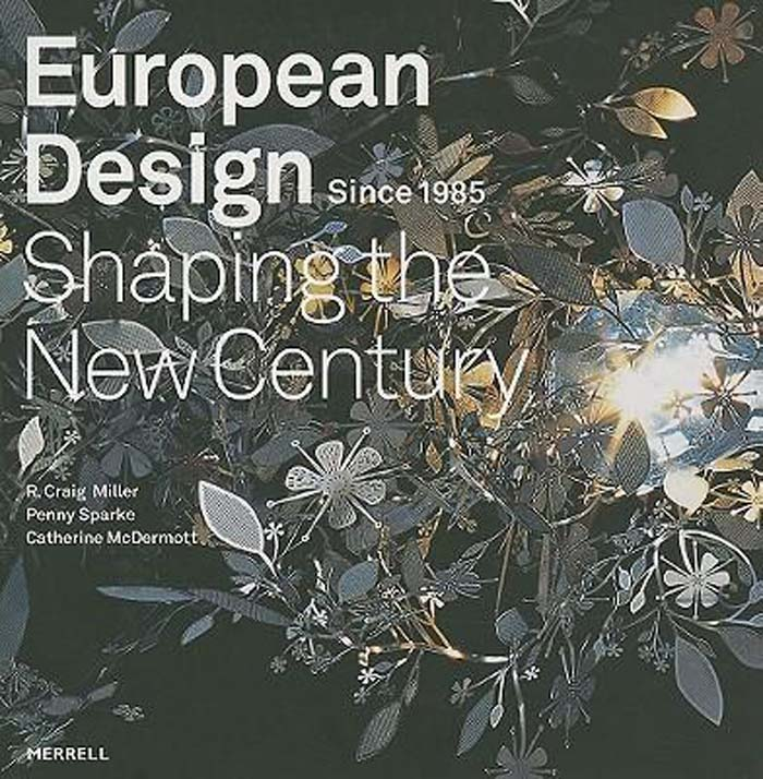 EUROPEAN DESIGN SHAPING THE NEW CENTURY