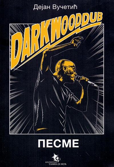 DARKWOOD DUB