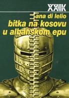 KOSOVSKA BITKA U ALBANSKOM EPU