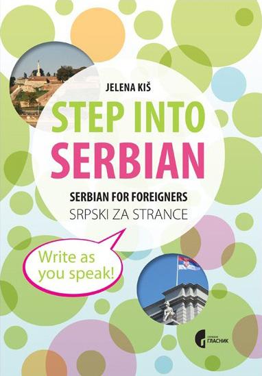 STEP INTO SERBIAN SRPSKI ZA STRANCE