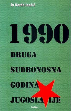 1990 DRUGA SUDBONOSNA GODINA JUGOSLAVIJE