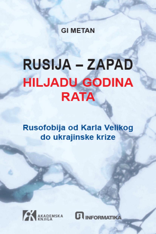 RUSIJA ZAPAD <br />HILJADU GODINA RAT