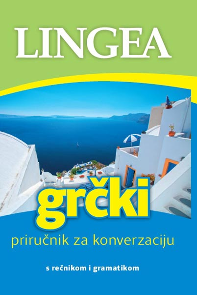 GRČKI PRIRUČNIK ZA KONVERZACIJU