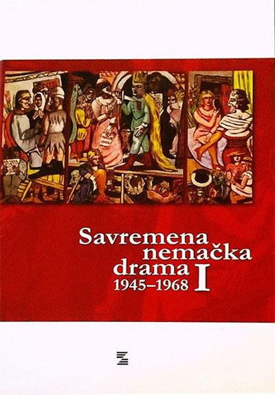 SAVREMENA NEMAČKA DRAMA 1945-1968 Tom I