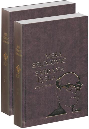 SABRANA DELA I i II Meša Selimović