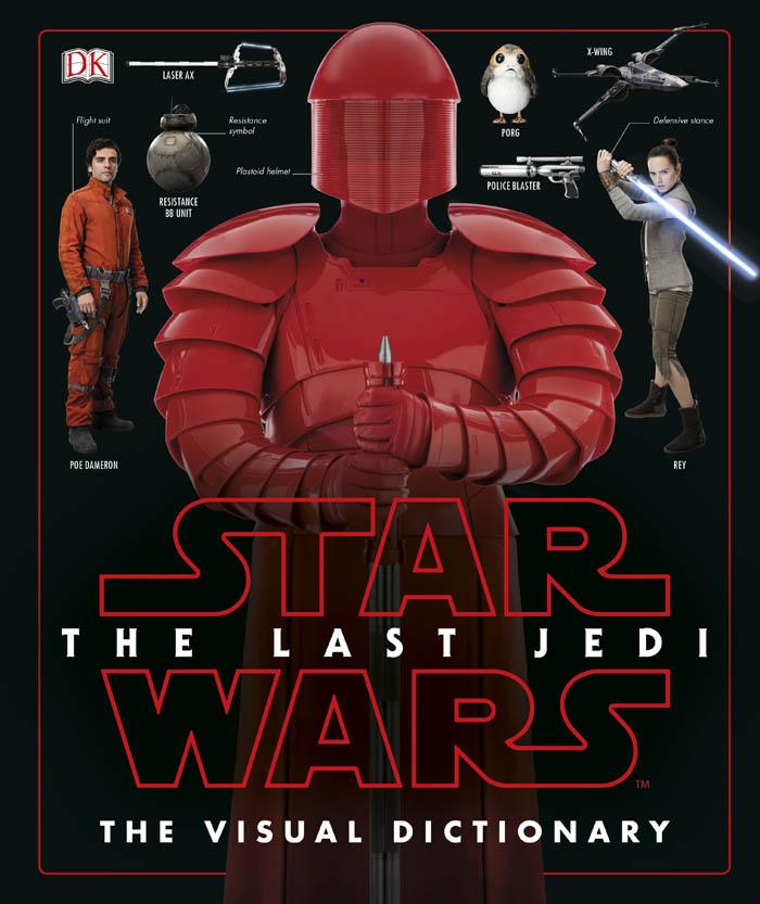 STAR WARS THE LAST JEDI VISUAL DICTIONARY