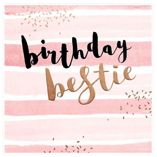 Rođendanska čestitka BIRTHDAY BESTIE FRIEND