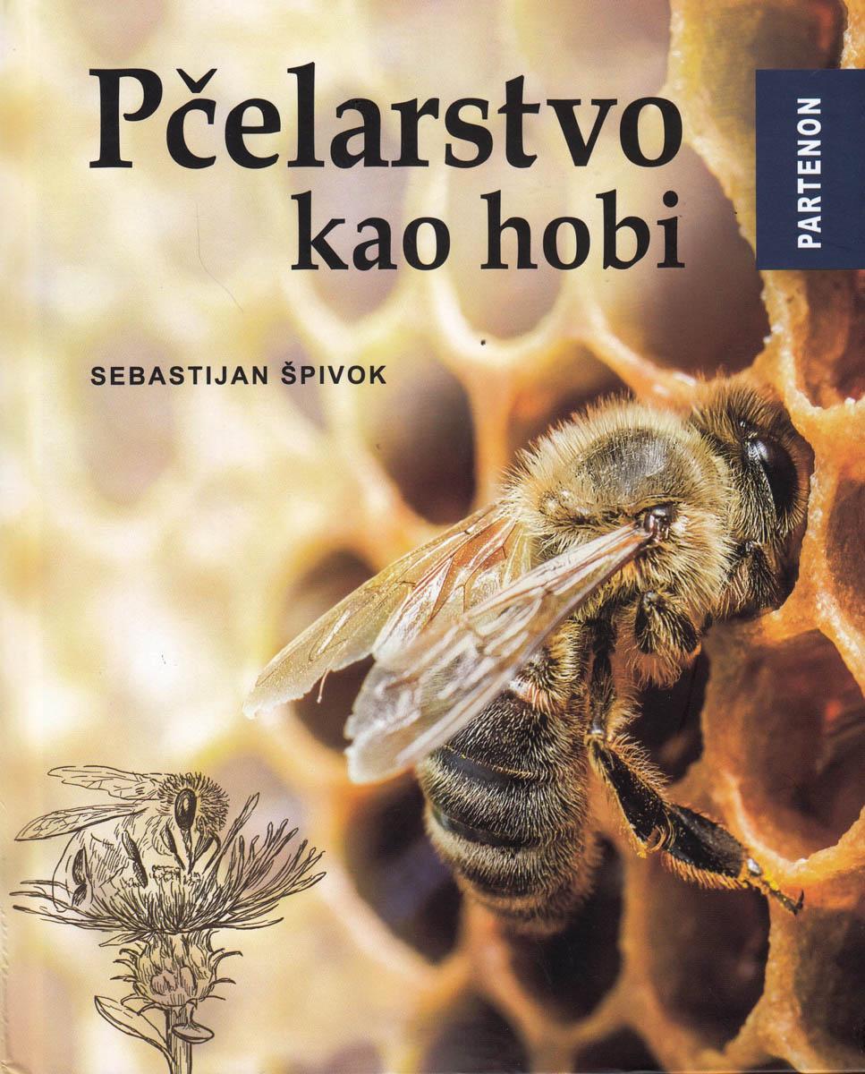 PČELARSTVO KAO HOBI