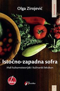 ISTOČNO ZAPADNA SOFRA Mali kulturnoistorijski i kulinarski leksikon