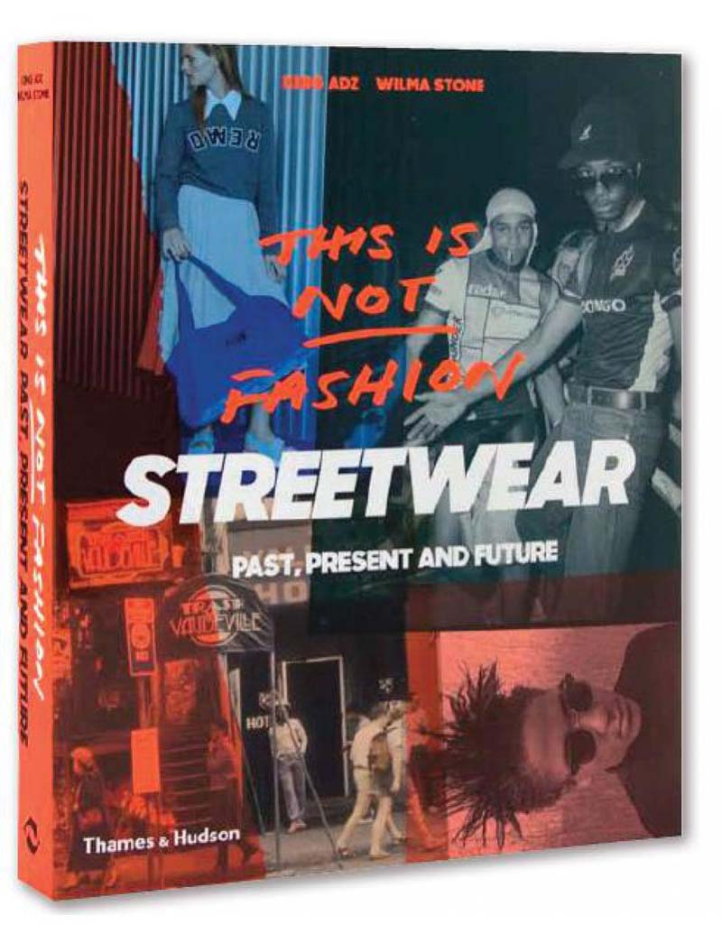 THIS IS NOT FASHION: STREETWEAR
