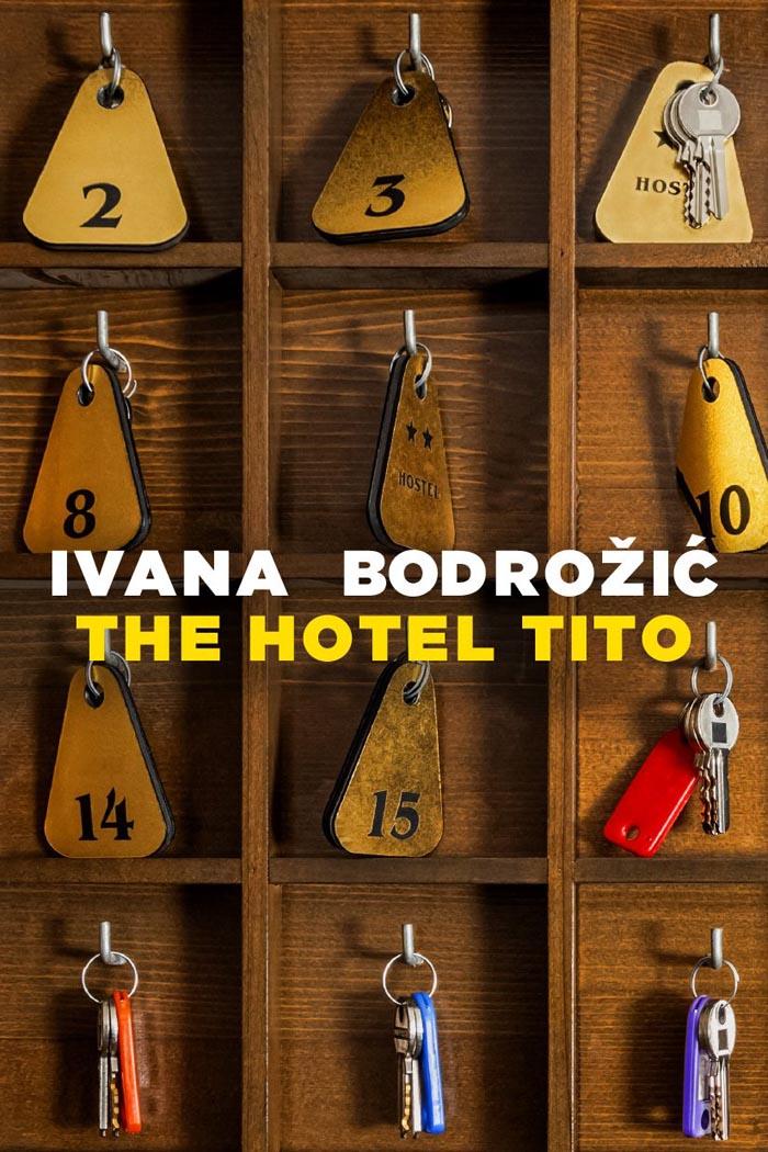 THE HOTEL TITO