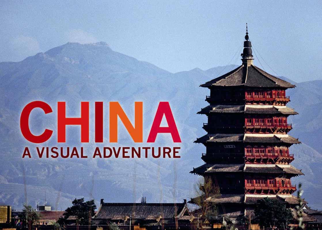CHINA A VISUAL ADVENTURE