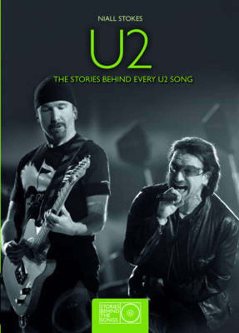 U2 THE STORIES BEHIND THE SONGS