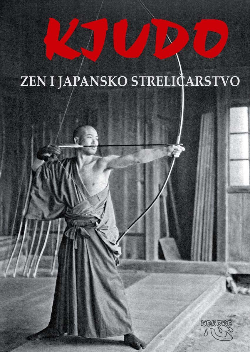 KJUDO ZEN I JAPANSKO STRELIČARSTVO