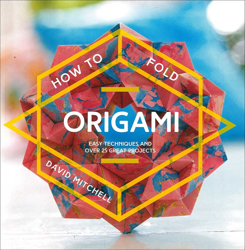 HOW TO FOLD WITH ORIGAMI