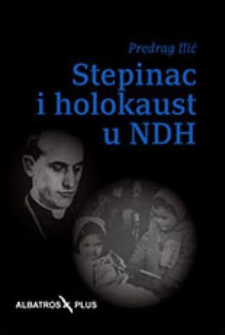 STEPINAC I HOLOKAUST U NDH