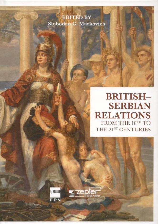 BRITISH SERBIAN RELATIONS from the 18th to the 21st centuries