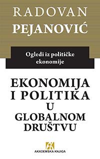 EKONOMIJA I POLITIKA U GLOBALNOM DRUŠTVU