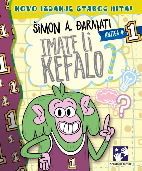 IMATE LI KEFALO knjiga 1