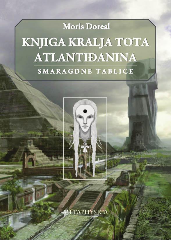 KNJIGA KRALJA TOTA ATLANTIĐANINA Smaragdne tablice