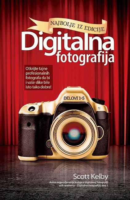 DIGITALNA FOTOGRAFIJA Najbolje iz edicije