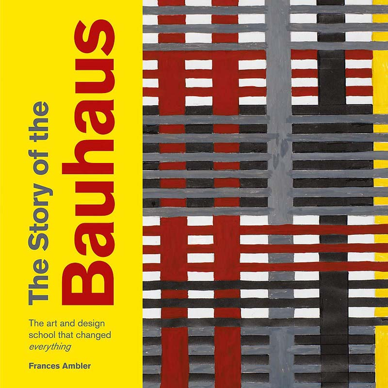 THE STORY OF BAUHAUS