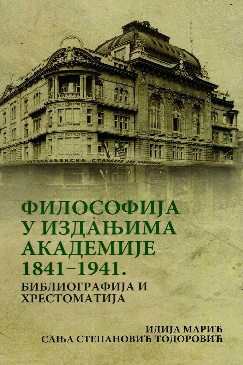 FILOSOFIJA U IZDANJIMA AKADEMIJE 1841-1941