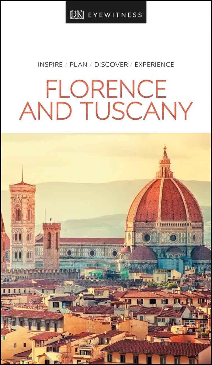 FLORENCE AND TUSCANY EYEWITNESS