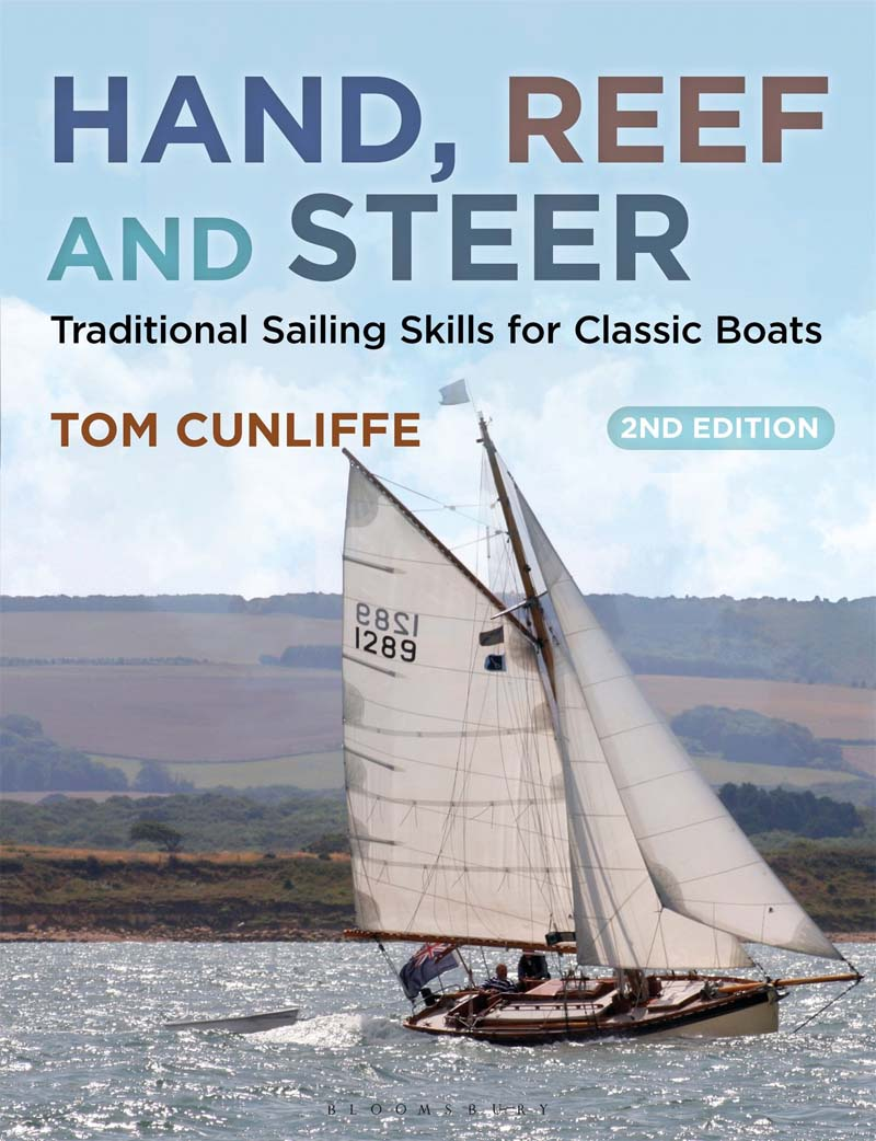 HAND, REEF, AND STEER: TRADITIONAL SAILING SKILS