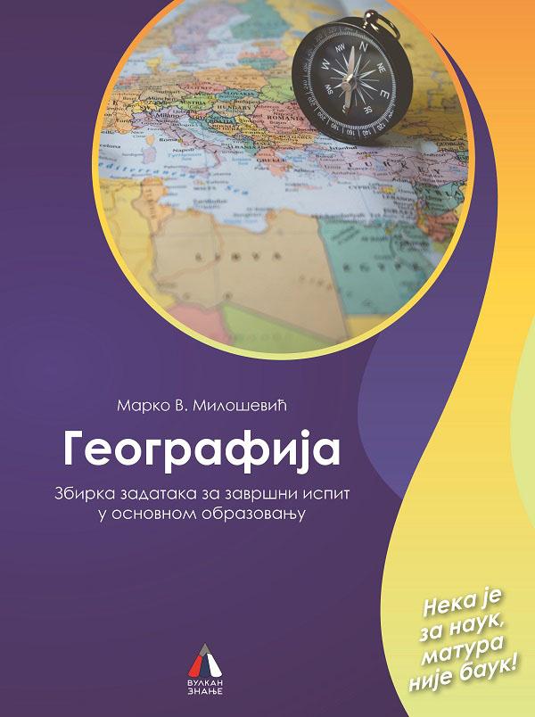 GEOGRAFIJA Zbirka zadataka za završni ispit u osnovnom obrazovanju