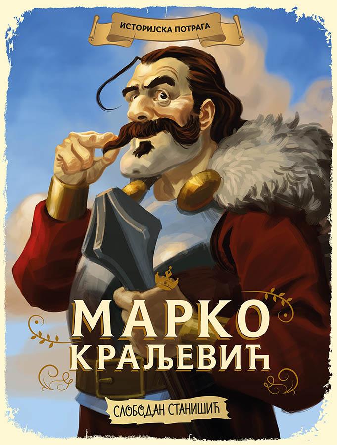 Istorijska potraga MARKO KRALJEVIĆ